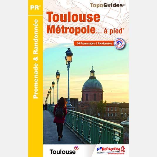 Topo Guide Toulouse Métropole à pied