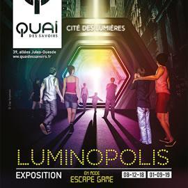 Luminopolis au Quai des Savoirs